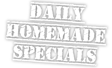 daily homemade specials